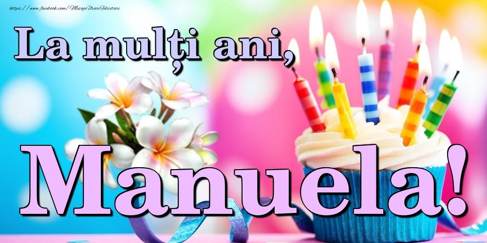 Felicitari de la multi ani | La mulți ani, Manuela!