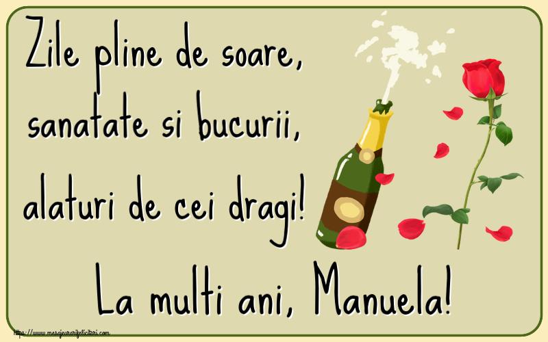 Felicitari de la multi ani | Zile pline de soare, sanatate si bucurii, alaturi de cei dragi! La multi ani, Manuela!