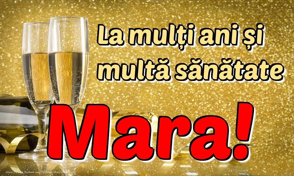 Felicitari de la multi ani | La mulți ani multă sănătate Mara!
