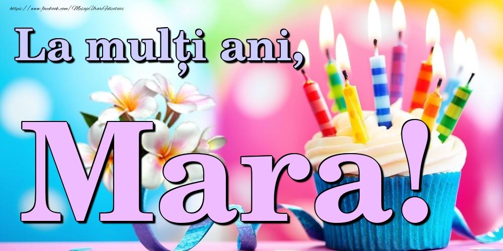 Felicitari de la multi ani | La mulți ani, Mara!