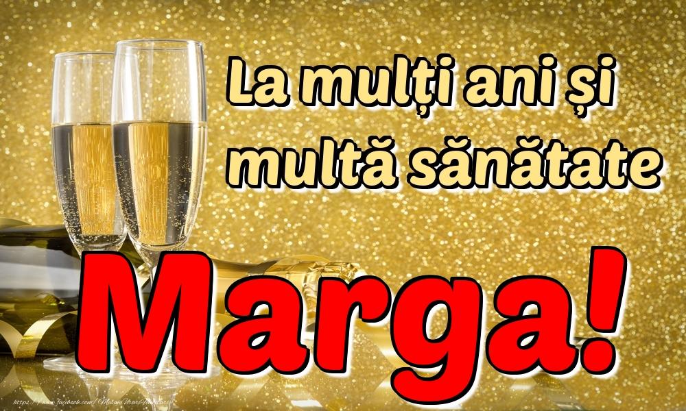 Felicitari de la multi ani | La mulți ani multă sănătate Marga!