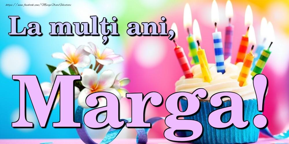Felicitari de la multi ani | La mulți ani, Marga!