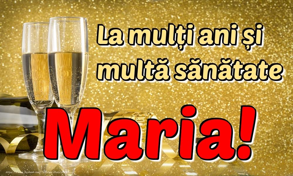 Felicitari de la multi ani | La mulți ani multă sănătate Maria!