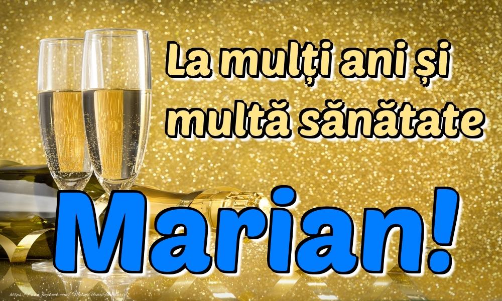 Felicitari de la multi ani | La mulți ani multă sănătate Marian!