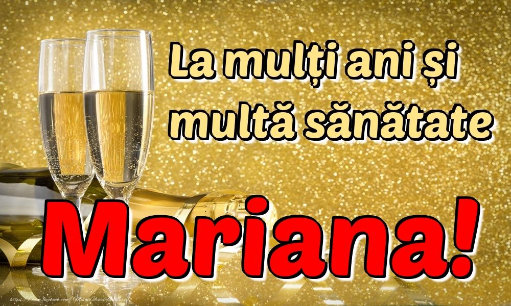 Felicitari de la multi ani | La mulți ani multă sănătate Mariana!