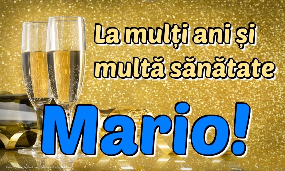 Felicitari de la multi ani | La mulți ani multă sănătate Mario!