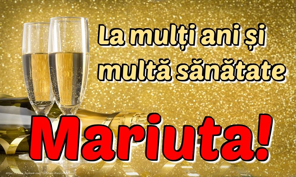 Felicitari de la multi ani | La mulți ani multă sănătate Mariuta!