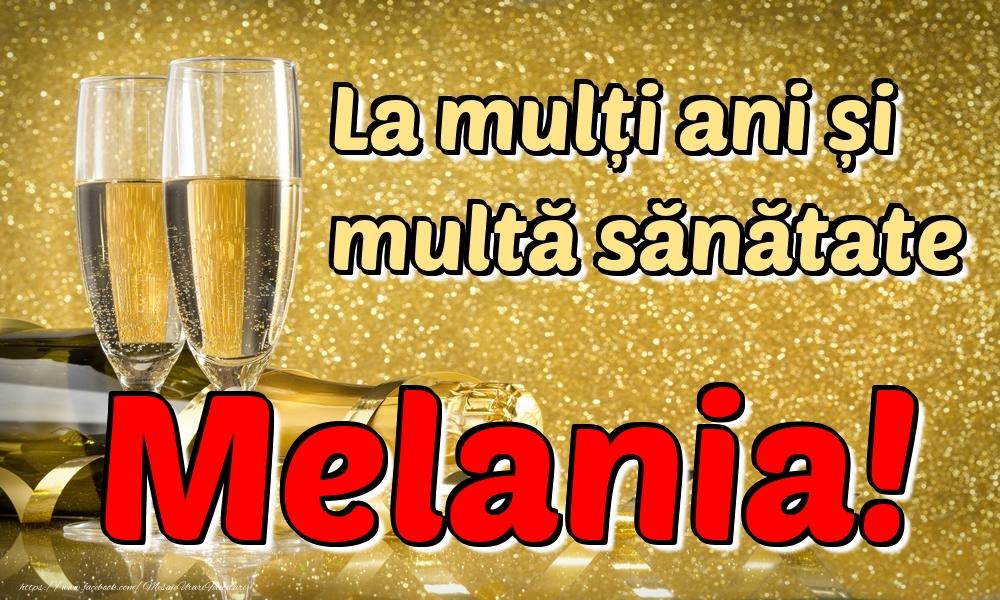 Felicitari de la multi ani | La mulți ani multă sănătate Melania!