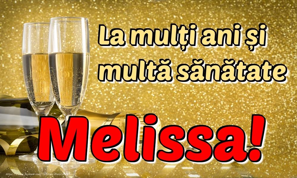 Felicitari de la multi ani   La mulți ani multă sănătate Melissa!