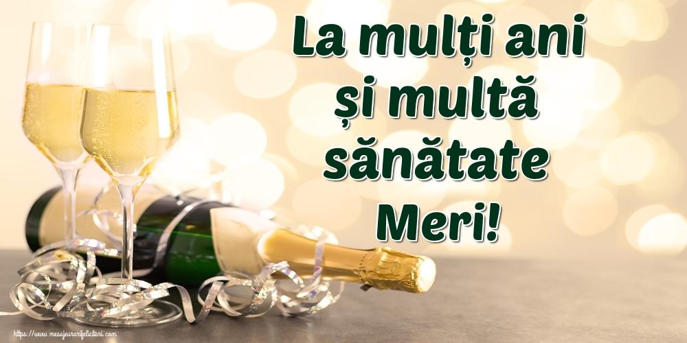Felicitari de la multi ani | La mulți ani și multă sănătate Meri!