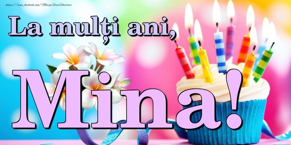 Felicitari de la multi ani   La mulți ani, Mina!