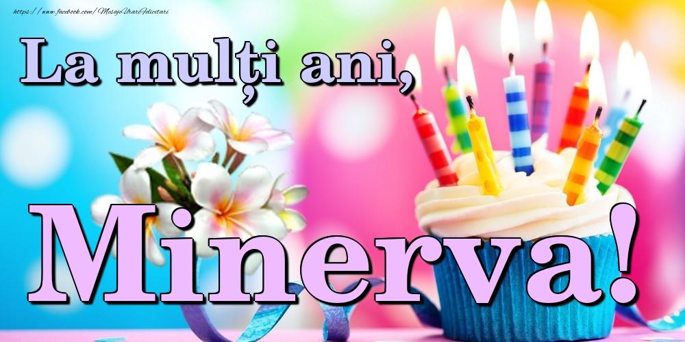 Felicitari de la multi ani   La mulți ani, Minerva!