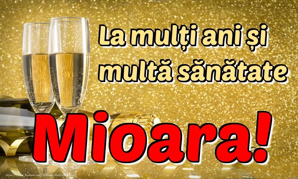 Felicitari de la multi ani | La mulți ani multă sănătate Mioara!