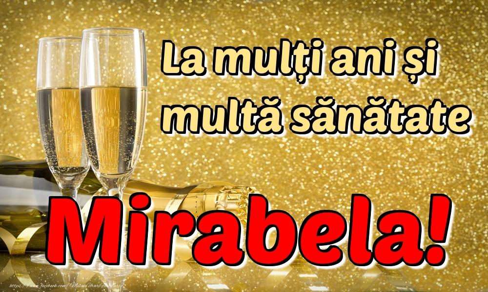 Felicitari de la multi ani | La mulți ani multă sănătate Mirabela!
