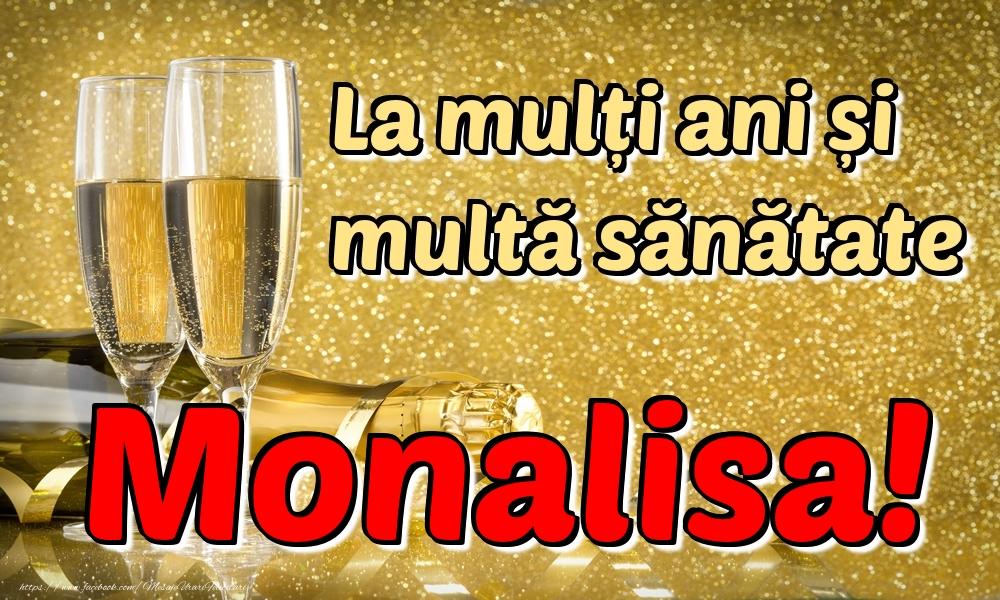Felicitari de la multi ani | La mulți ani multă sănătate Monalisa!
