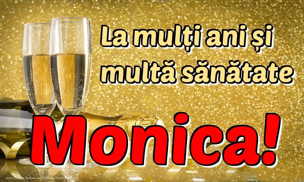 Felicitari de la multi ani | La mulți ani multă sănătate Monica!