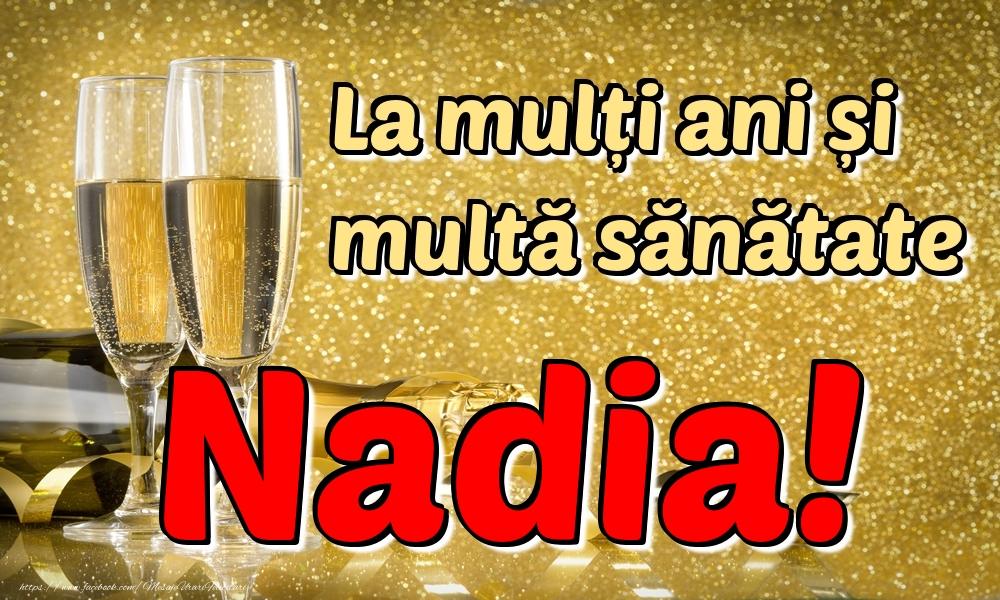 Felicitari de la multi ani | La mulți ani multă sănătate Nadia!