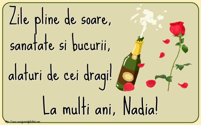 Felicitari de la multi ani | Zile pline de soare, sanatate si bucurii, alaturi de cei dragi! La multi ani, Nadia!
