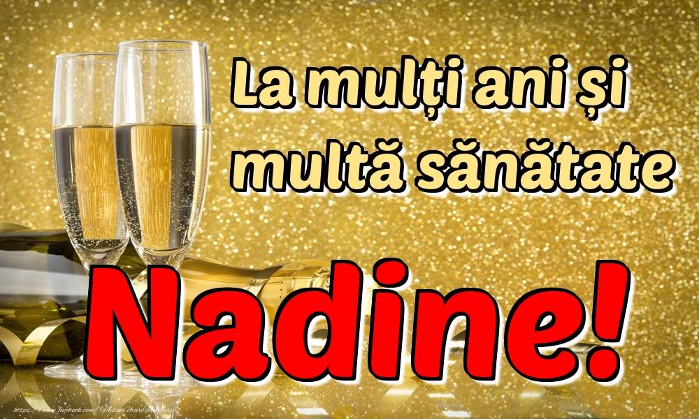 Felicitari de la multi ani | La mulți ani multă sănătate Nadine!