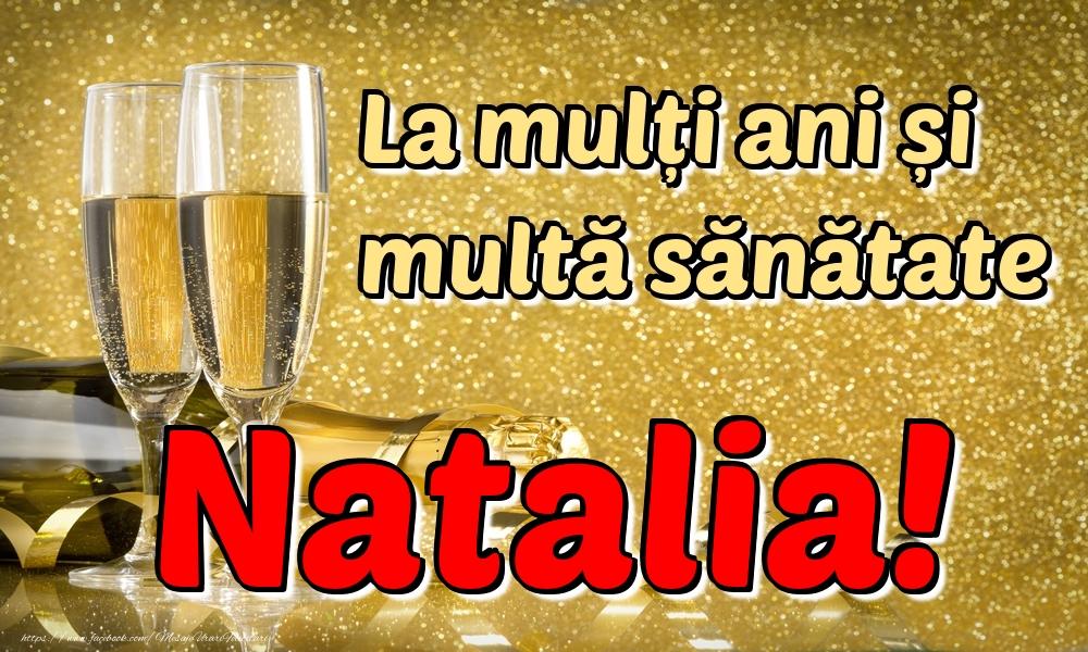 Felicitari de la multi ani | La mulți ani multă sănătate Natalia!