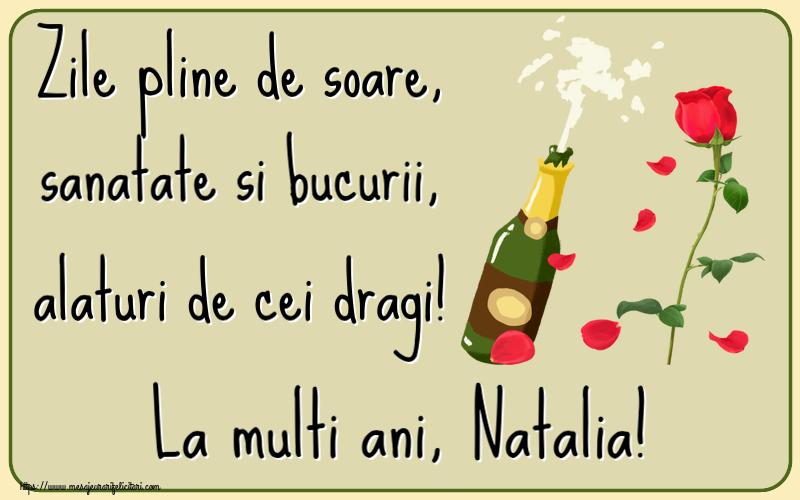 Felicitari de la multi ani | Zile pline de soare, sanatate si bucurii, alaturi de cei dragi! La multi ani, Natalia!