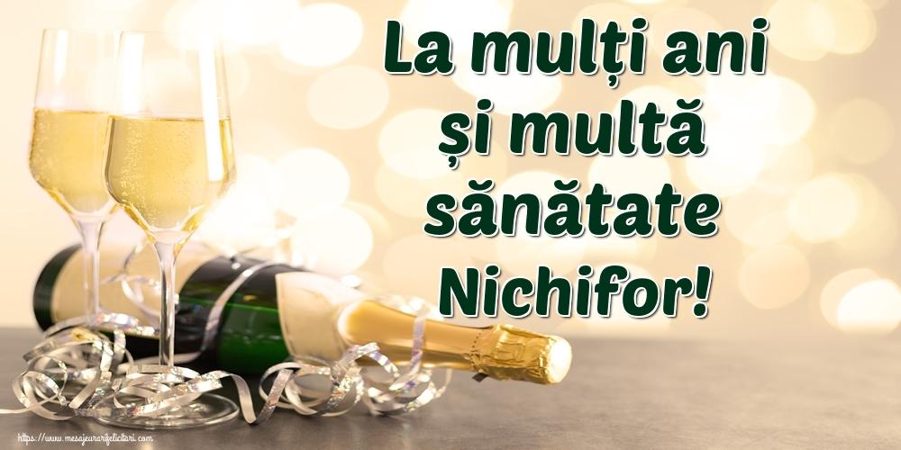 Felicitari de la multi ani | La mulți ani și multă sănătate Nichifor!