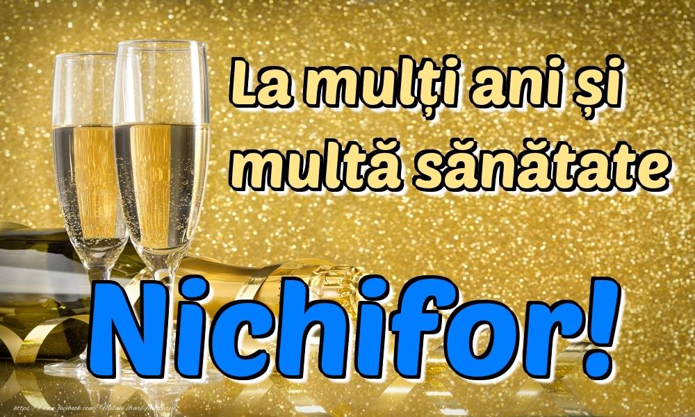 Felicitari de la multi ani | La mulți ani multă sănătate Nichifor!