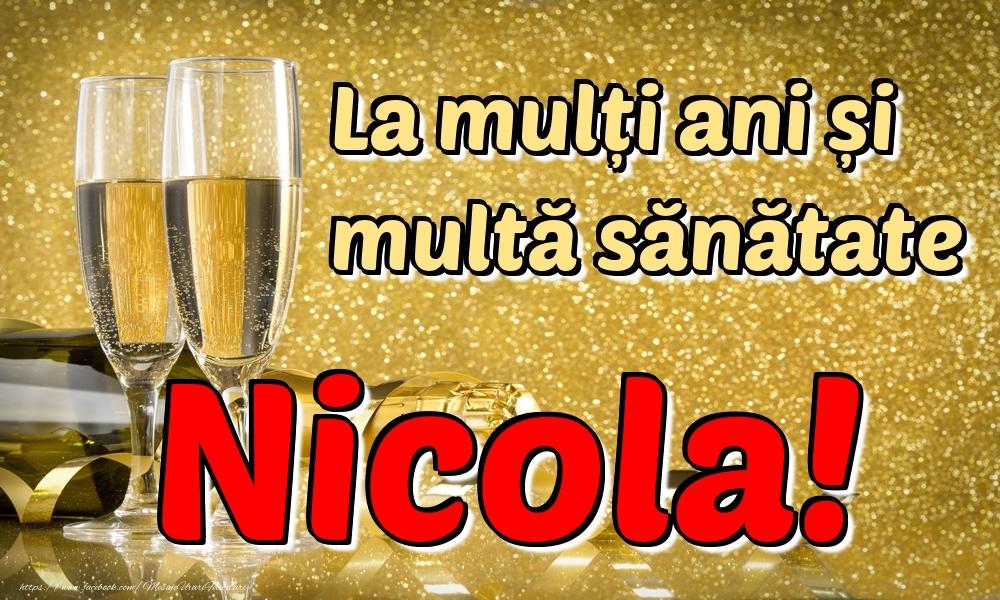 Felicitari de la multi ani | La mulți ani multă sănătate Nicola!