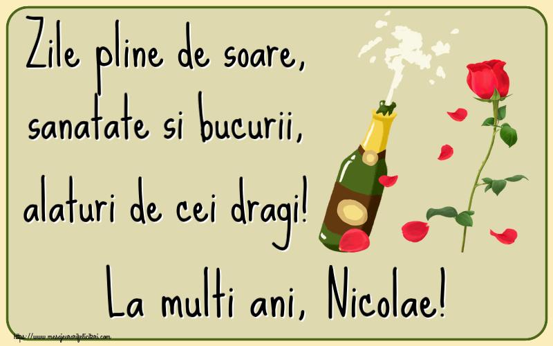 Felicitari de la multi ani | Zile pline de soare, sanatate si bucurii, alaturi de cei dragi! La multi ani, Nicolae!