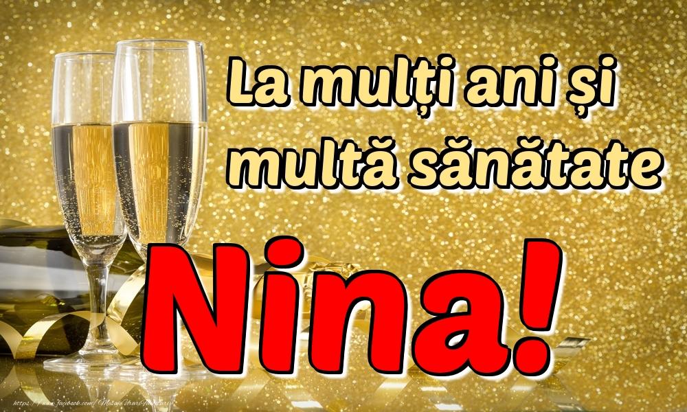 Felicitari de la multi ani   La mulți ani multă sănătate Nina!