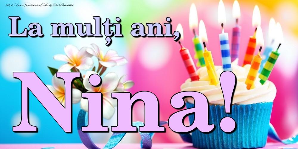 Felicitari de la multi ani   La mulți ani, Nina!