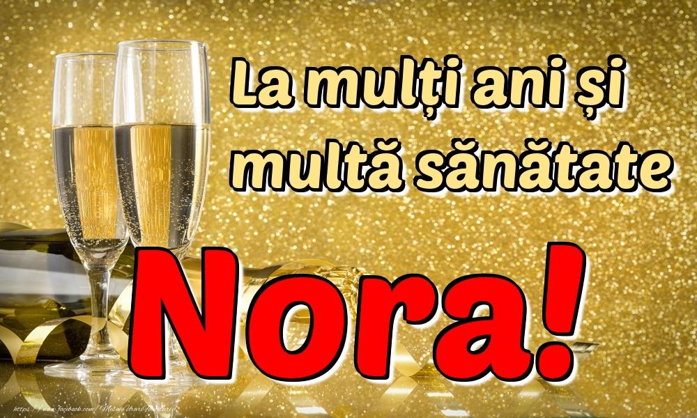 Felicitari de la multi ani | La mulți ani multă sănătate Nora!