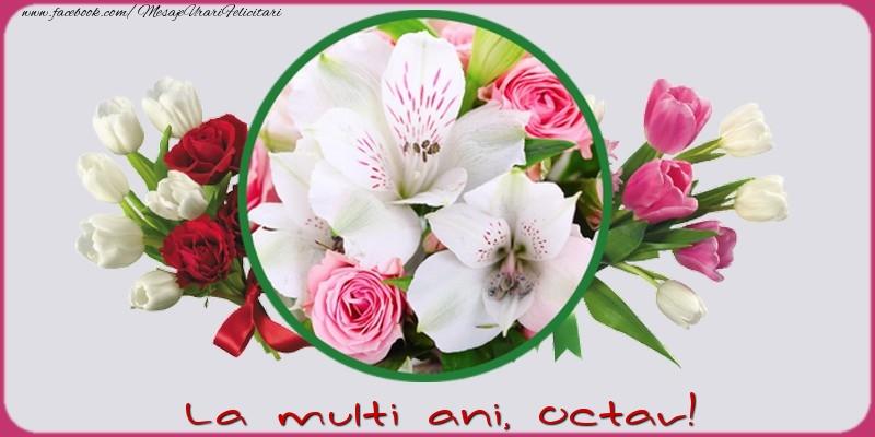 Felicitari de la multi ani   La multi ani, Octav!