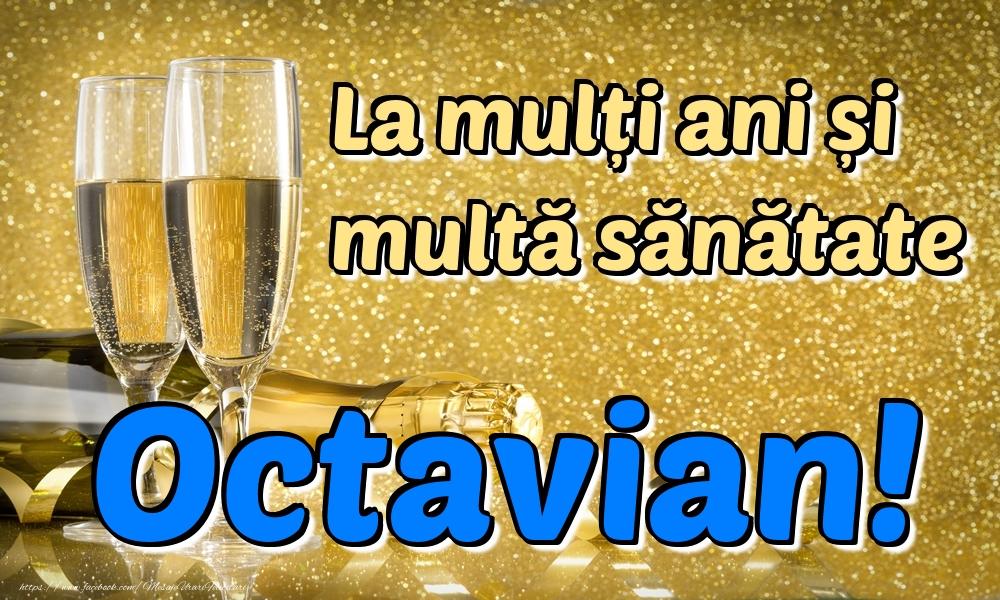 Felicitari de la multi ani | La mulți ani multă sănătate Octavian!