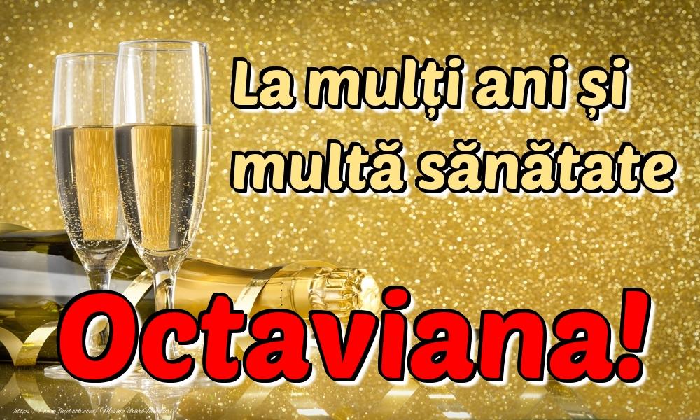 Felicitari de la multi ani | La mulți ani multă sănătate Octaviana!