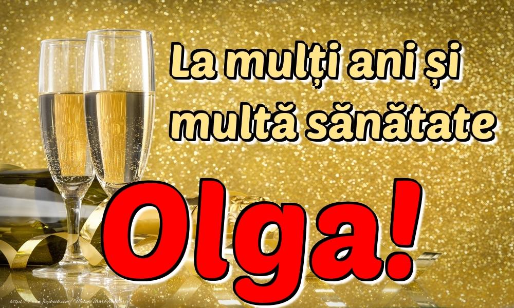 Felicitari de la multi ani | La mulți ani multă sănătate Olga!