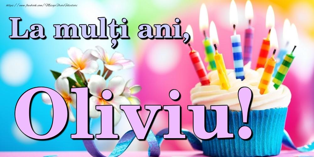 Felicitari de la multi ani | La mulți ani, Oliviu!