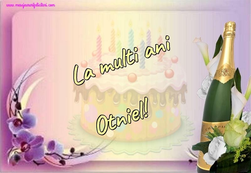 Felicitari de la multi ani | La multi ani Otniel!