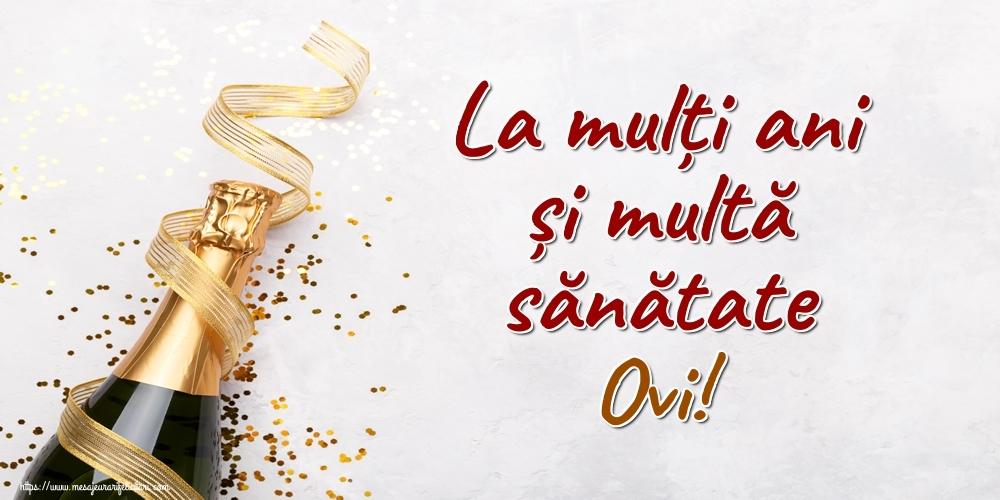 Felicitari de la multi ani | La mulți ani și multă sănătate Ovi!