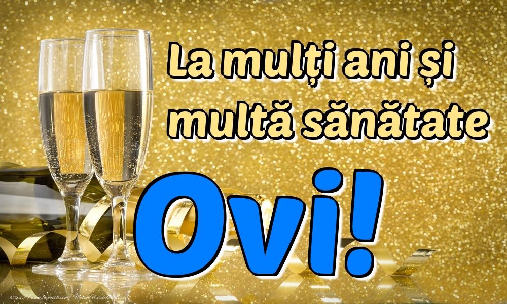 Felicitari de la multi ani | La mulți ani multă sănătate Ovi!