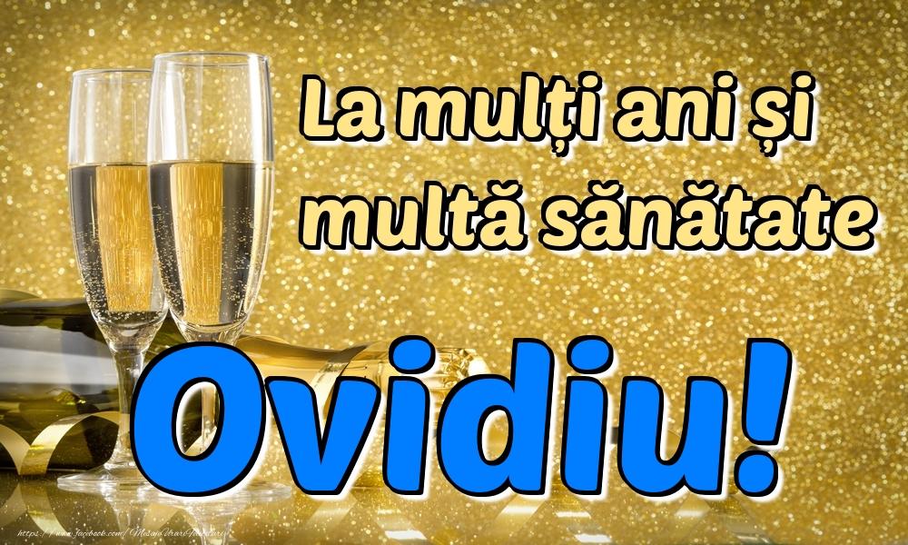 Felicitari de la multi ani | La mulți ani multă sănătate Ovidiu!