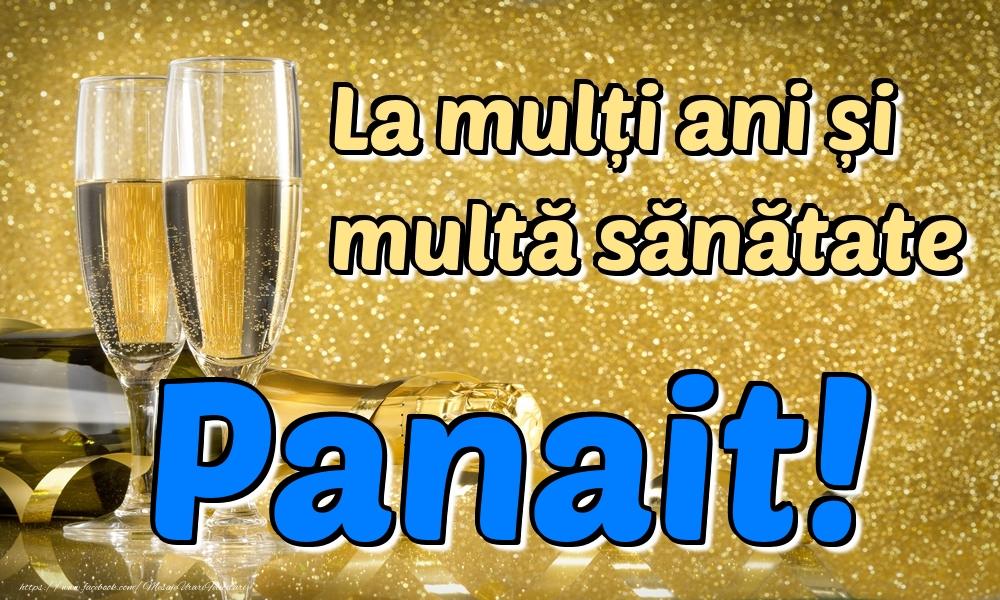Felicitari de la multi ani | La mulți ani multă sănătate Panait!