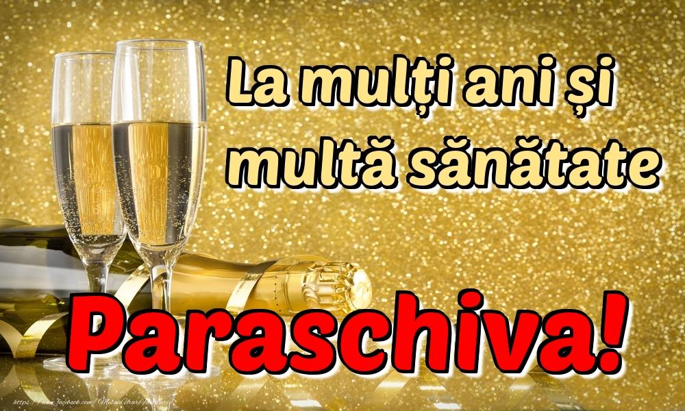 Felicitari de la multi ani | La mulți ani multă sănătate Paraschiva!