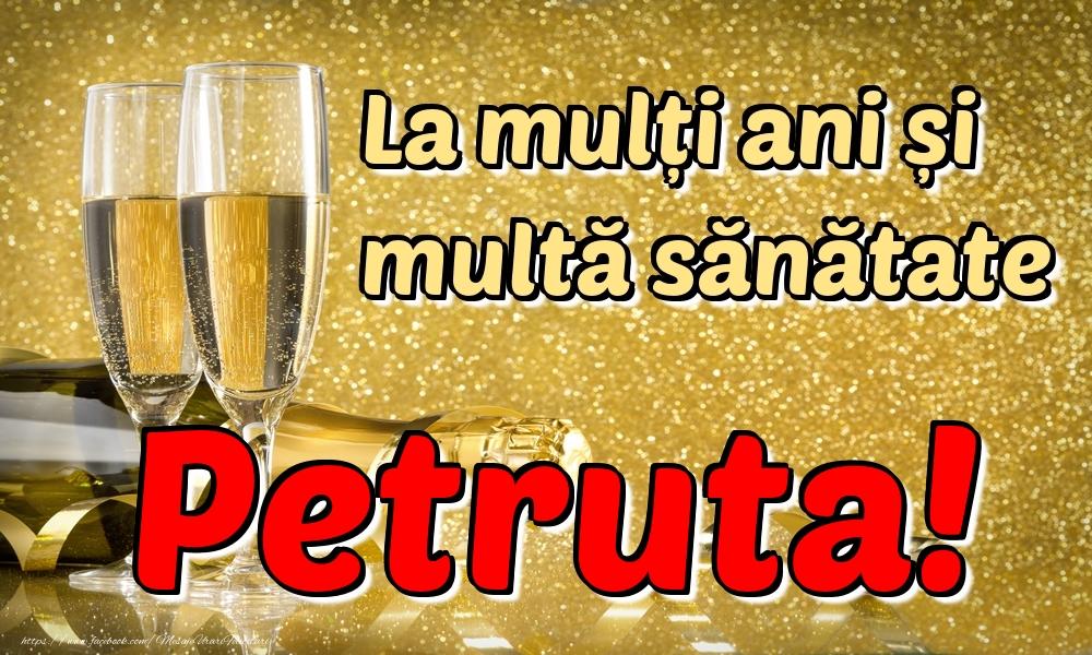 Felicitari de la multi ani | La mulți ani multă sănătate Petruta!