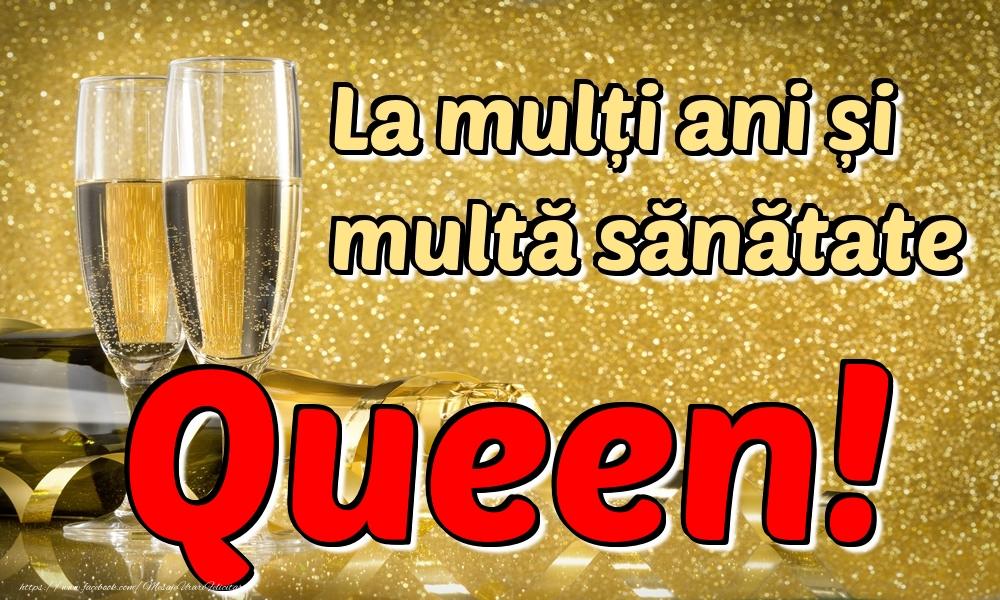 Felicitari de la multi ani | La mulți ani multă sănătate Queen!
