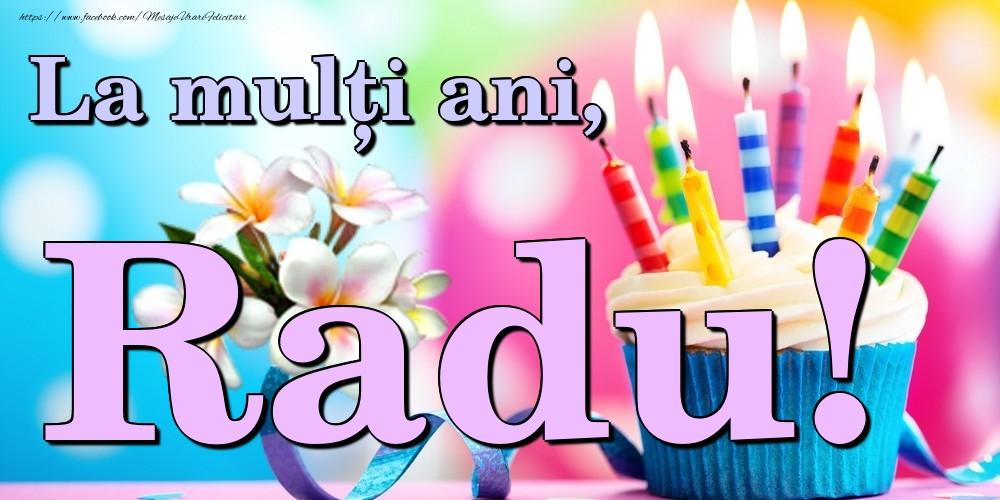 Felicitari de la multi ani   La mulți ani, Radu!