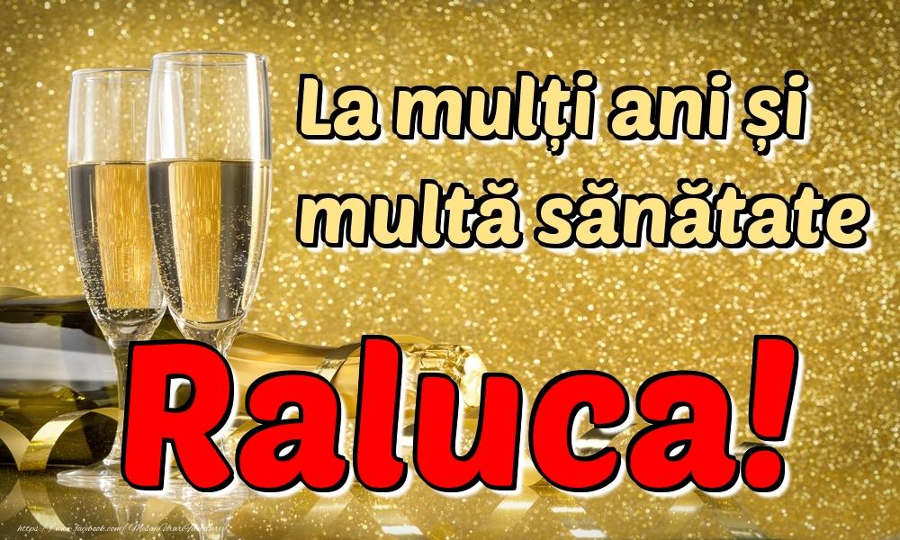 Felicitari de la multi ani | La mulți ani multă sănătate Raluca!