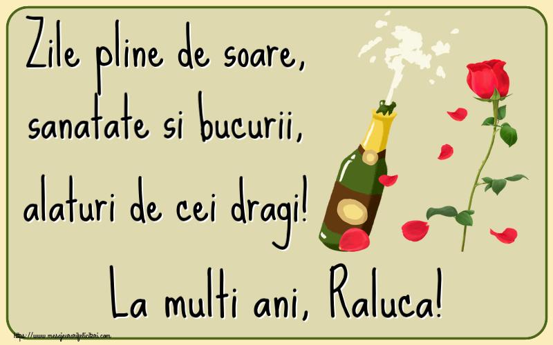 Felicitari de la multi ani | Zile pline de soare, sanatate si bucurii, alaturi de cei dragi! La multi ani, Raluca!