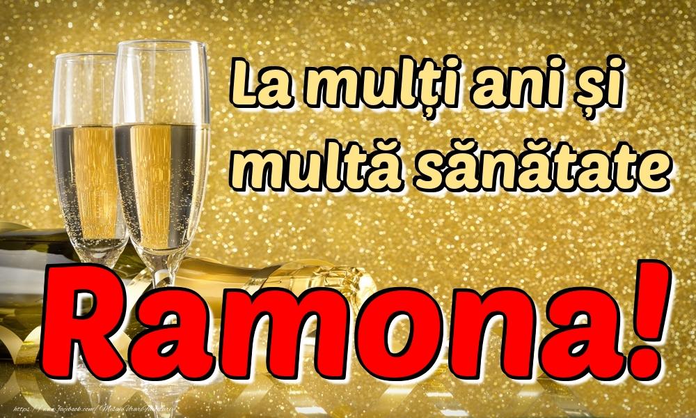 Felicitari de la multi ani | La mulți ani multă sănătate Ramona!
