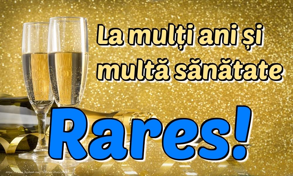 Felicitari de la multi ani | La mulți ani multă sănătate Rares!